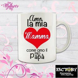 """Tazza """"Amo la mia mamma come amo il mio papà"""""""