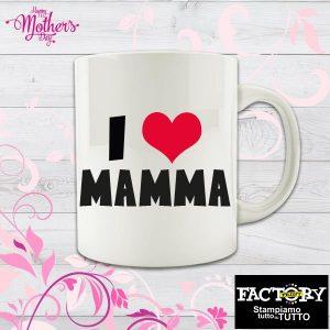 """Tazza """"I love mamma"""""""